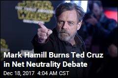 Hamill Burns Cruz in Net Neutrality Debate