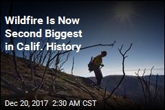 California Fire Is Now Second-Biggest in State History