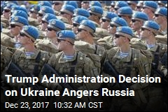 US Will Provide Weapons to Ukraine; Russia Isn't Happy