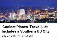 'Coolest Places' Travel List Includes a Southern US City