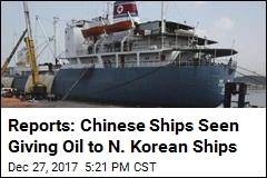 Chinese Ships Allegedly Selling Oil to N. Korea Ships