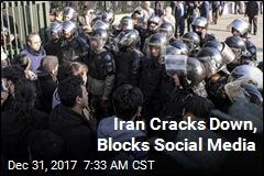 Iran Cracks Down, Blocks Social Media