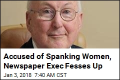 Accused of Spanking Women, Newspaper Exec Fesses Up