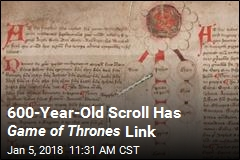 600-Year-Old Scroll Has Game of Thrones Link