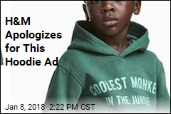 H&M Pulls Hoodie Ad of 'Monkey' Boy