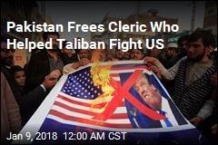 Pakistan Court Frees Radical Anti-US Cleric
