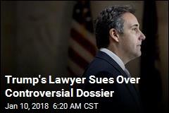 Trump Sues Over Controversial Dossier