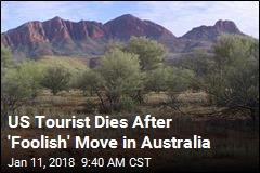 US Tourist Dies After 'Foolish' Move in Australia