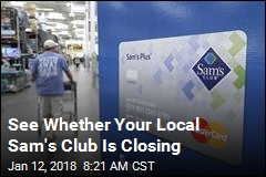 See Whether Your Local Sam's Club Is Closing