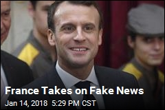 France Takes on Fake News
