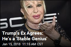Trump's Ex Agrees: He's a 'Stable Genius'