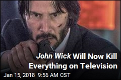 John Wick Set to Bloody the Small Screen