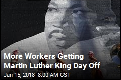 More Workers Getting Martin Luther King Day Off