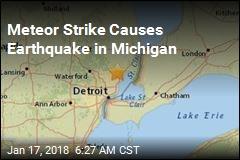 Michigan Meteor Causes Earthquake