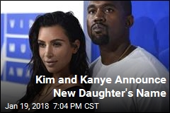 Kim and Kanye Announce New Daughter's Name