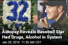 Autopsy Reveals Baseball Star Had Drugs, Alcohol in System