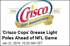 'Crisco Cops' Grease Light Poles Ahead of NFL Game