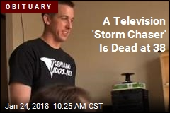 A Television 'Storm Chaser' Is Dead at 38