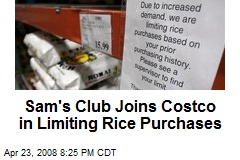 Sam's Club Joins Costco in Limiting Rice Purchases