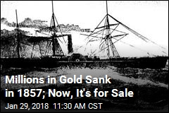Millions in Gold Sank in 1857; Now, It's for Sale