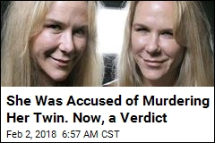 She Was Accused of Murdering Her Twin. Now, a Verdict