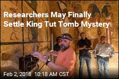Final Answer May Be Near on King Tut Tomb Mystery