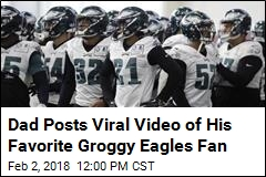 Dad Posts Viral Video of His Favorite Groggy Eagles Fan