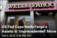 US Fed Caps Wells Fargo's Assets in 'Unprecedented' Move