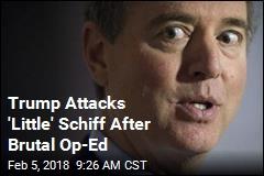 Trump, Schiff Begin a Nasty War of Words