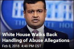 White House Walks Back Handling of Abuse Allegations