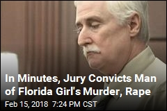 In Minutes, Jury Convicts Man of Florida Girl's Murder, Rape