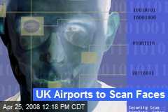 UK Airports to Scan Faces