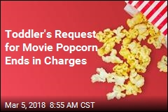 Woman Dumps Popcorn on Toddler at Movies, Is Charged