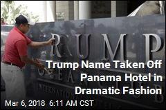 Panama Hotel Removes Trump's Name