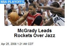 McGrady Leads Rockets Over Jazz