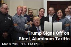 Trump Signs Off on Tariffs