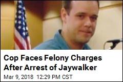 Cop Accused of Beating, Choking Suspected Jaywalker