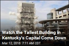 Watch the Tallest Building in Kentucky's Capital Come Down