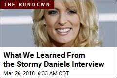 What We Learned From the Stormy Daniels Interview