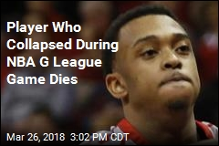 Player Who Collapsed During NBA G League Game Dies