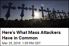 Here's What Mass Attackers Have in Common