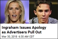 Ingraham Apologizes to Parkland Survivor
