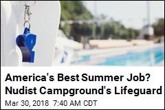 Nudist Campground Has Job Opening: Lifeguard