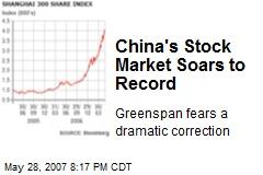 China's Stock Market Soars to Record