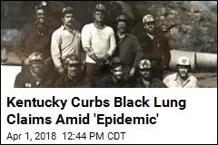 Kentucky Curbs Black Lung Claims Amid 'Epidemic'