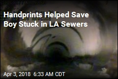Handprints Helped Save Boy Stuck in LA Sewers