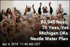 80,945 Nays, 75 Yeas, Yet Michigan OKs Nestle Water Plan