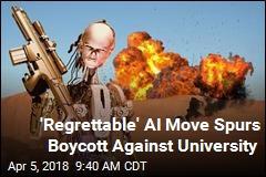 AI Academics Boycott University Over 'Killer Robots'