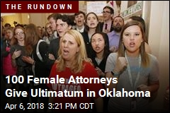 100 Female Attorneys Give Ultimatum in Oklahoma