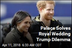 Obama, Trump Not Invited to Royal Wedding